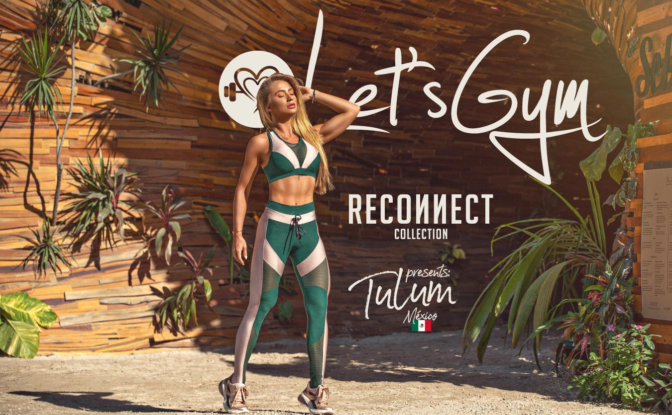 letsgym-reconnect-tulum-mexico